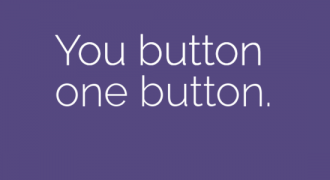 You button one button.