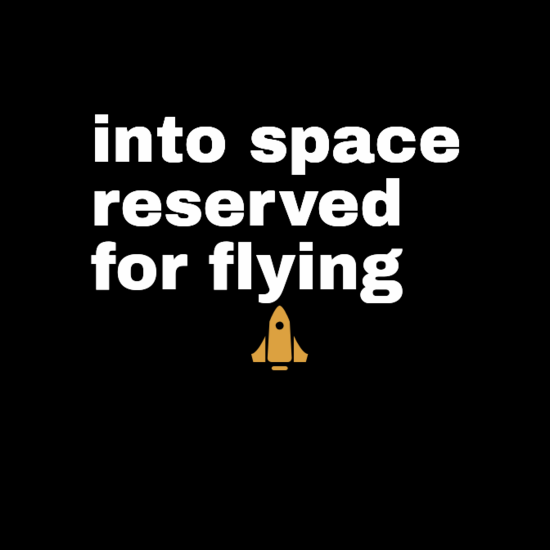into space reserved for flying