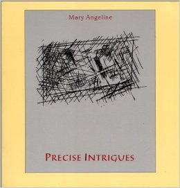 Precise Intrigues by Mary Angeline