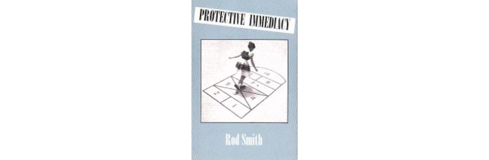Protective Immediacy by Rod Smith3
