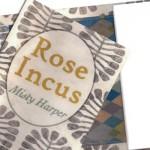 Rose Incus